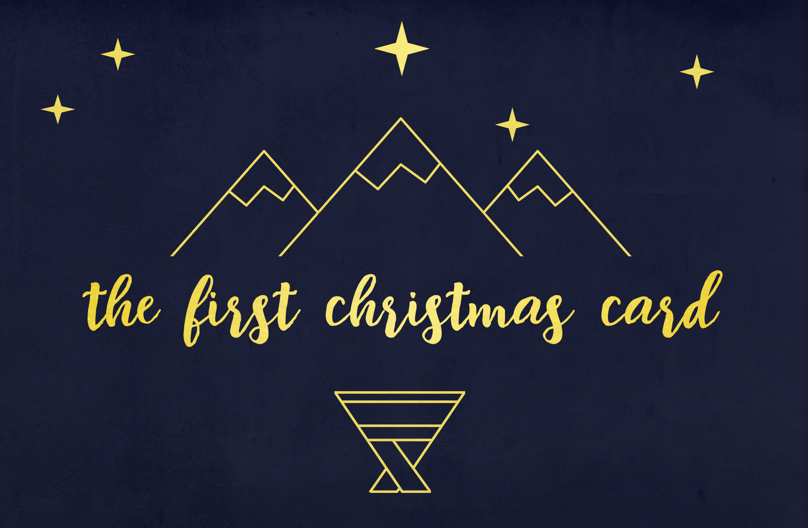 The First Christmas.The First Christmas Card Sermon Series Lakeside Christian